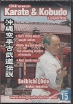 Okinawan Karate and Kubudo legends Seikichi Odo